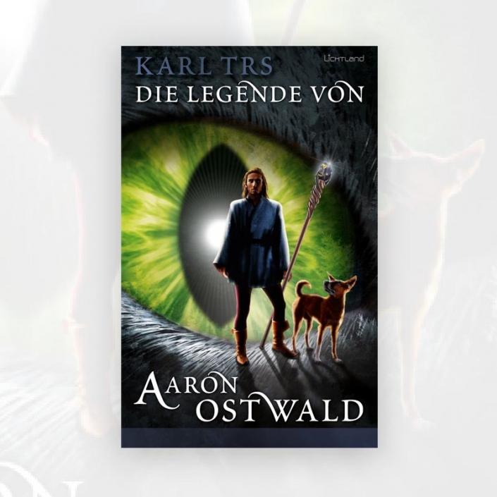 Karl Trs: Die Legende von Aaron Ostwald
