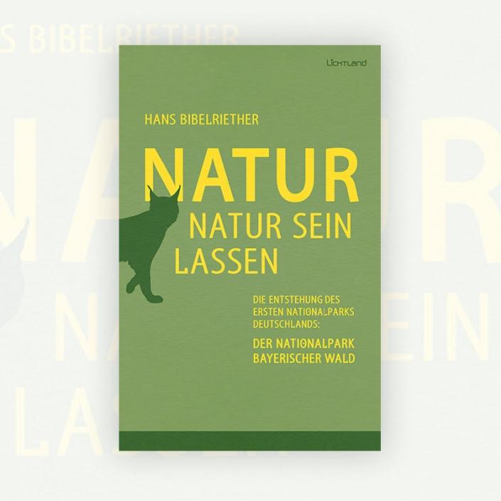 Hans Bibelriether: Natur Natur sein lassen
