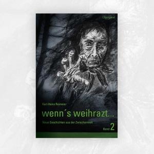 Karl-Heinz Reimeier: wenn's weihrazt 2