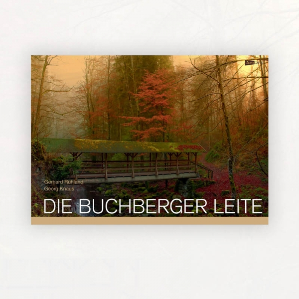 Gerhard Ruhland: Die Buchberger Leite