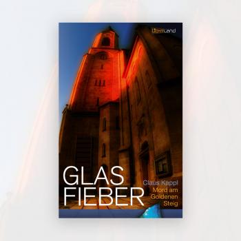 Claus Kappl: Glas Fieber