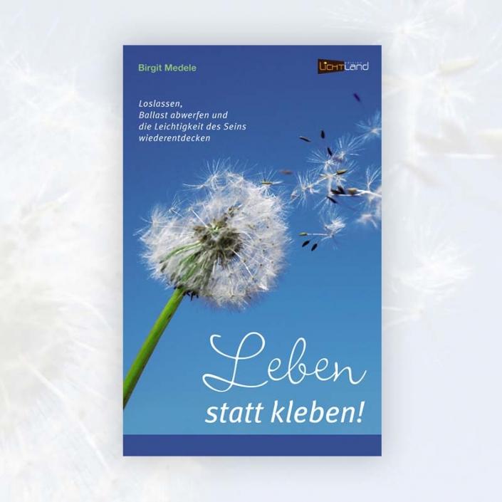 Birgit Medele: Leben statt kleben!