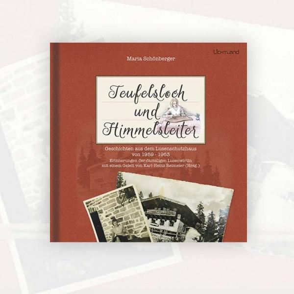 Maria Schönberger: Teufelsloch und Himmelsleiter