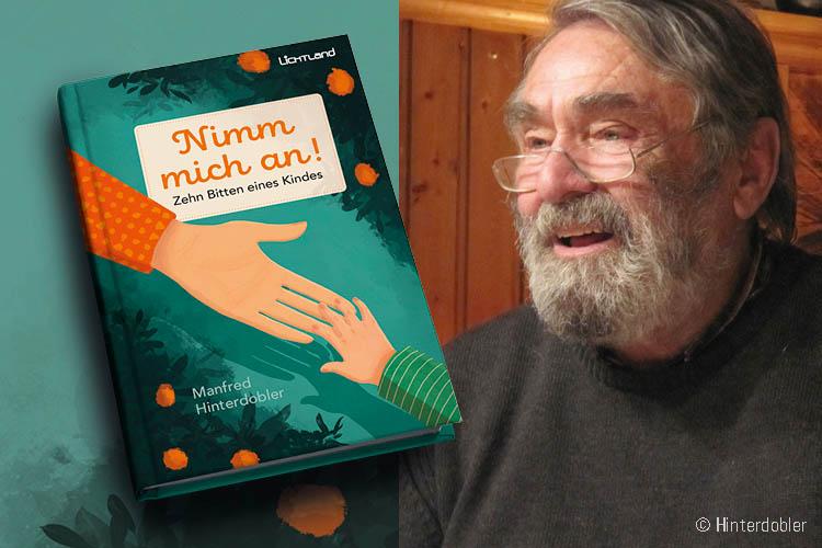 Manfred Hinterdobler: Nimm mich an!